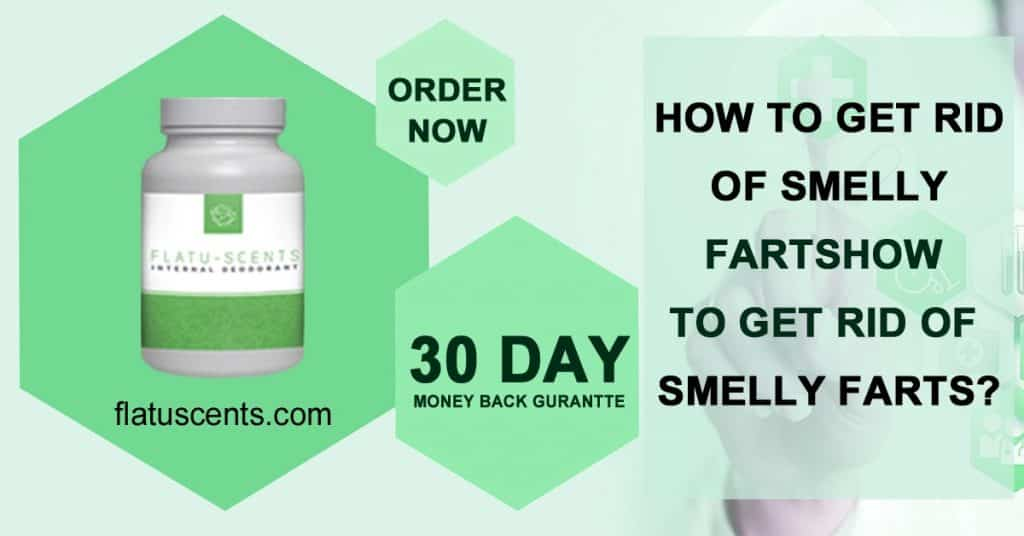 Flatu-Scents pills to get rid of smelly farts naturally