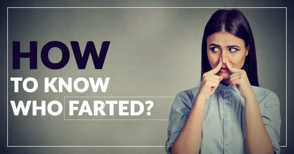 how to know who farted