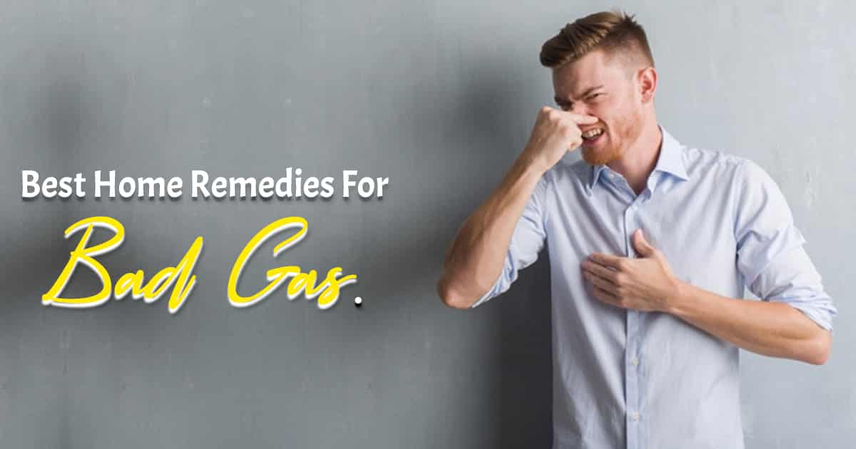 Home Remedies For Bad Gas